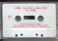 Cassette tape about AIDS: Lies We've Been Told gives documented evidence of the danger of contracting AIDS and biblical insights on the cause of this deadly plague from Steeling the Mind of America conference.