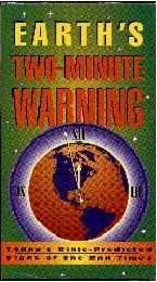 Earth's Two Minute Warning Bible prophecy video
